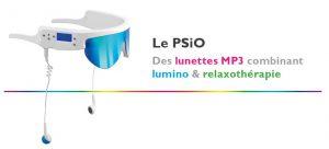 Les nouvelles lunettes PSIO de relaxothérapie et luminothérapie